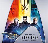 Star Trek - The Art of Star Trek: The Kelvin Timeline Hardcover